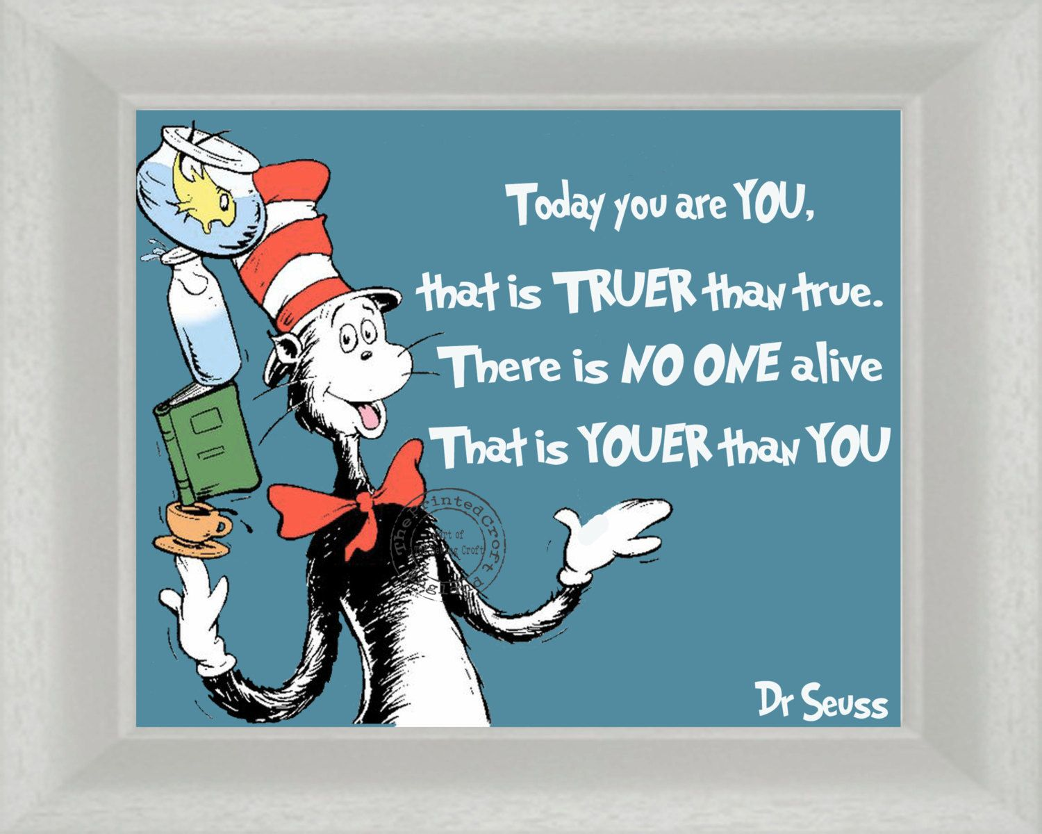 Dr Seuss Today You Are You Digital Download By Theprintedcroft