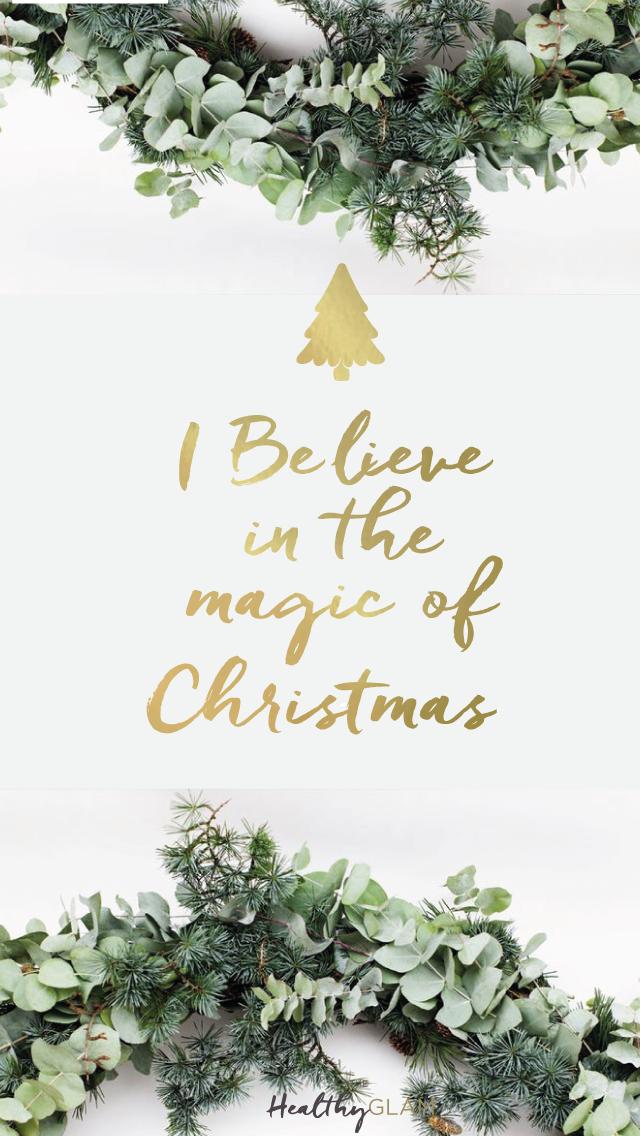 Green Christmas Wreath Iphone Wallpaper I Believe In The Magic Of Christmas Fondo De Pantalla Navideno Fondos Navidad Fondo De Pantalla Navidad