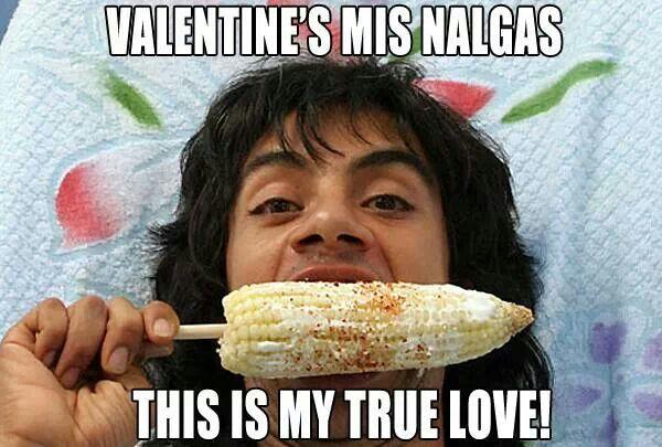 Mexican Humor Valentine S Day Nacho Libre Mexican Humor Spanish Humor