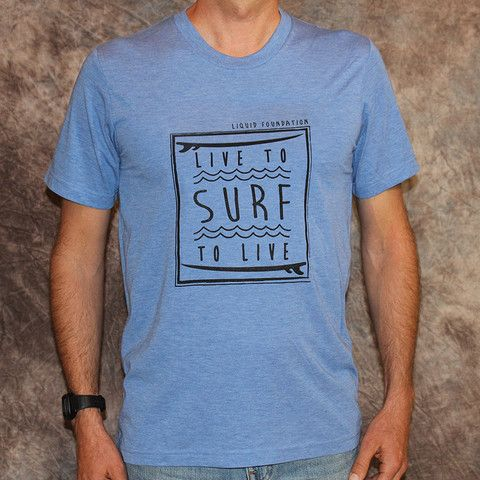 LF Live to Surf/Surf to Live Tshirt http://shop.lfsurf.com/collections/mens-apparel