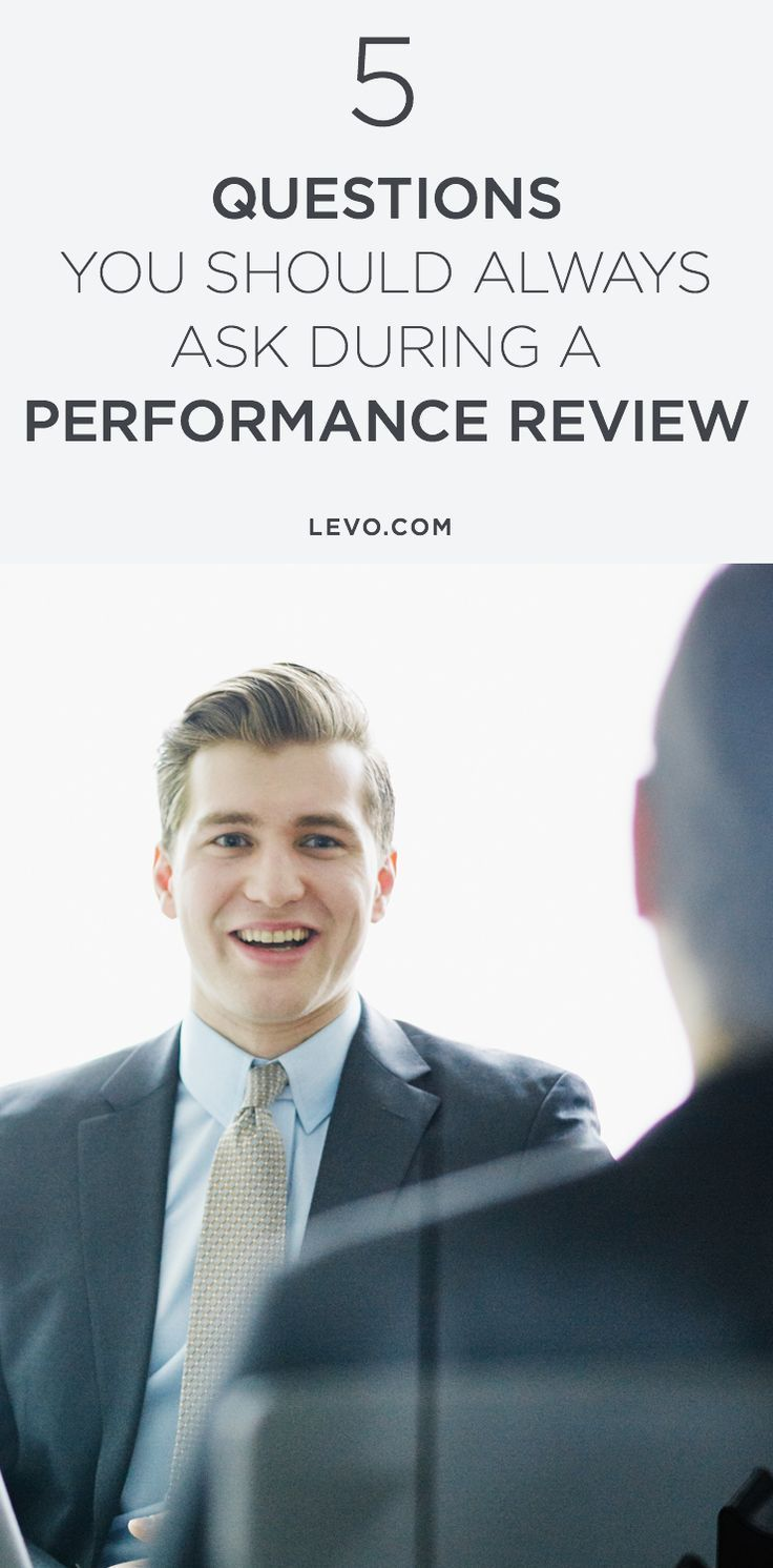 5 Questions You Should Always Ask During A Performance Review