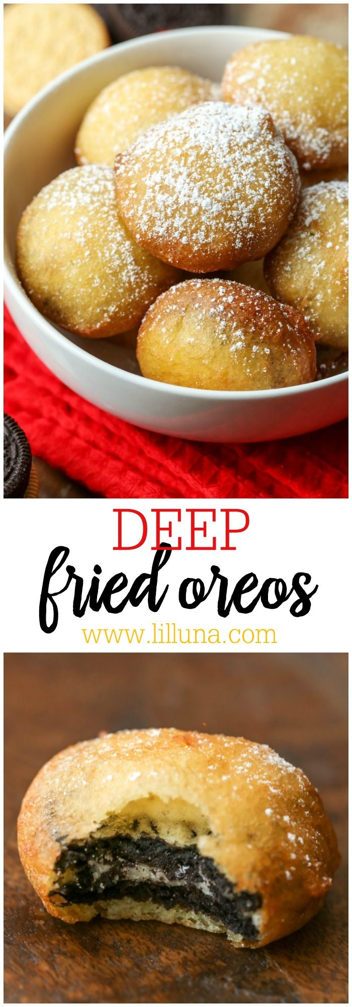 Deep Fried Oreos Deep Fried Oreos - one of our favorite guilty pleasures!! They can be made with your favorite variety of Oreo, fried to perfection and topped with powdered sugar.