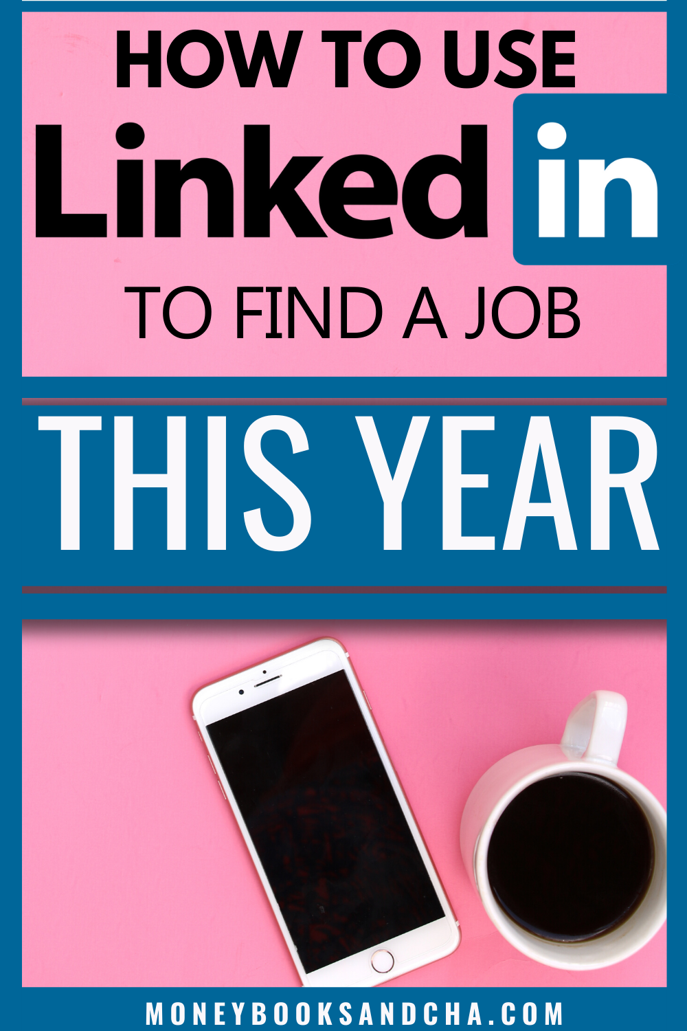 How to use LinkedIn to find a job this year Find a job