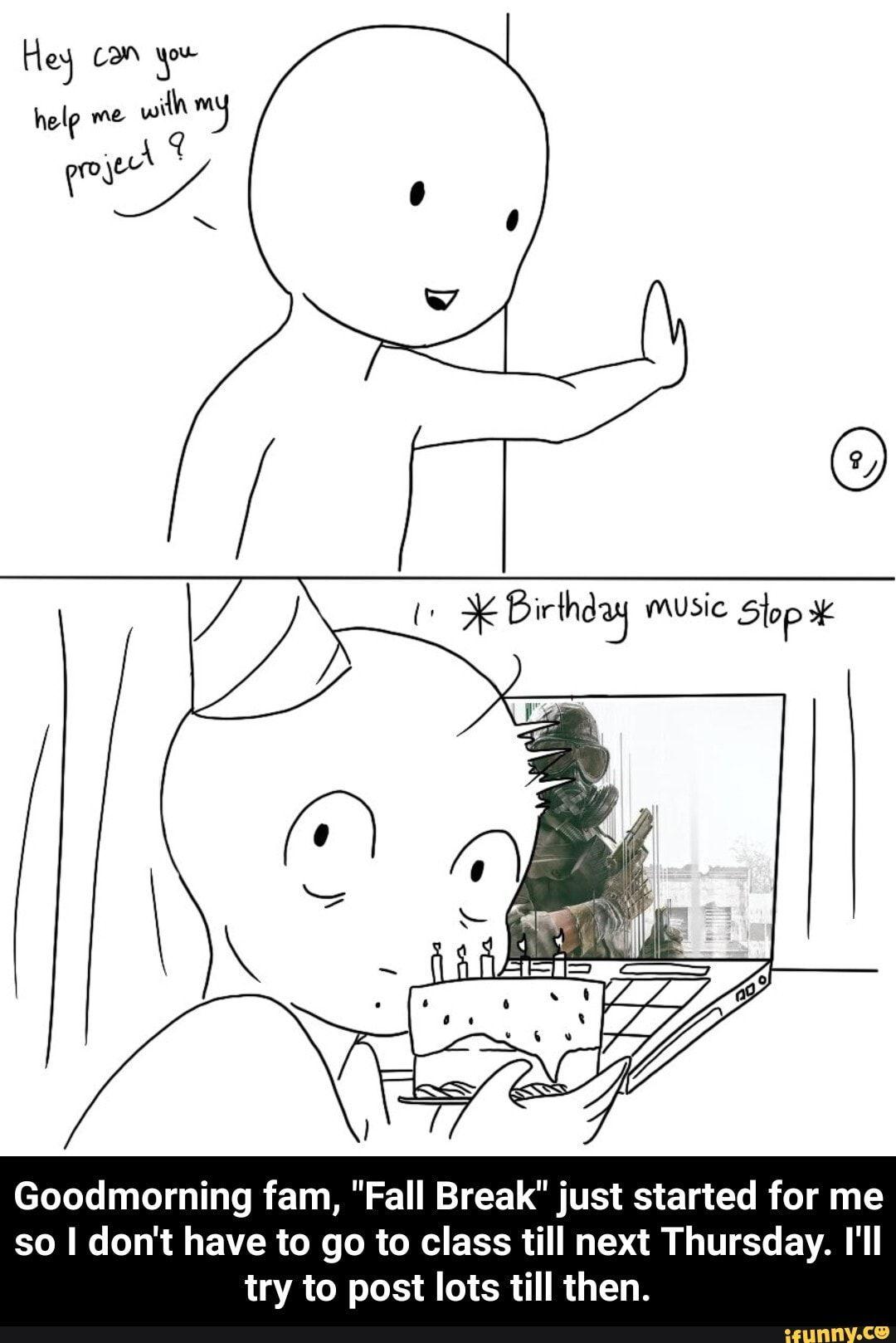 Welcome Back From Thanksgiving Break Meme