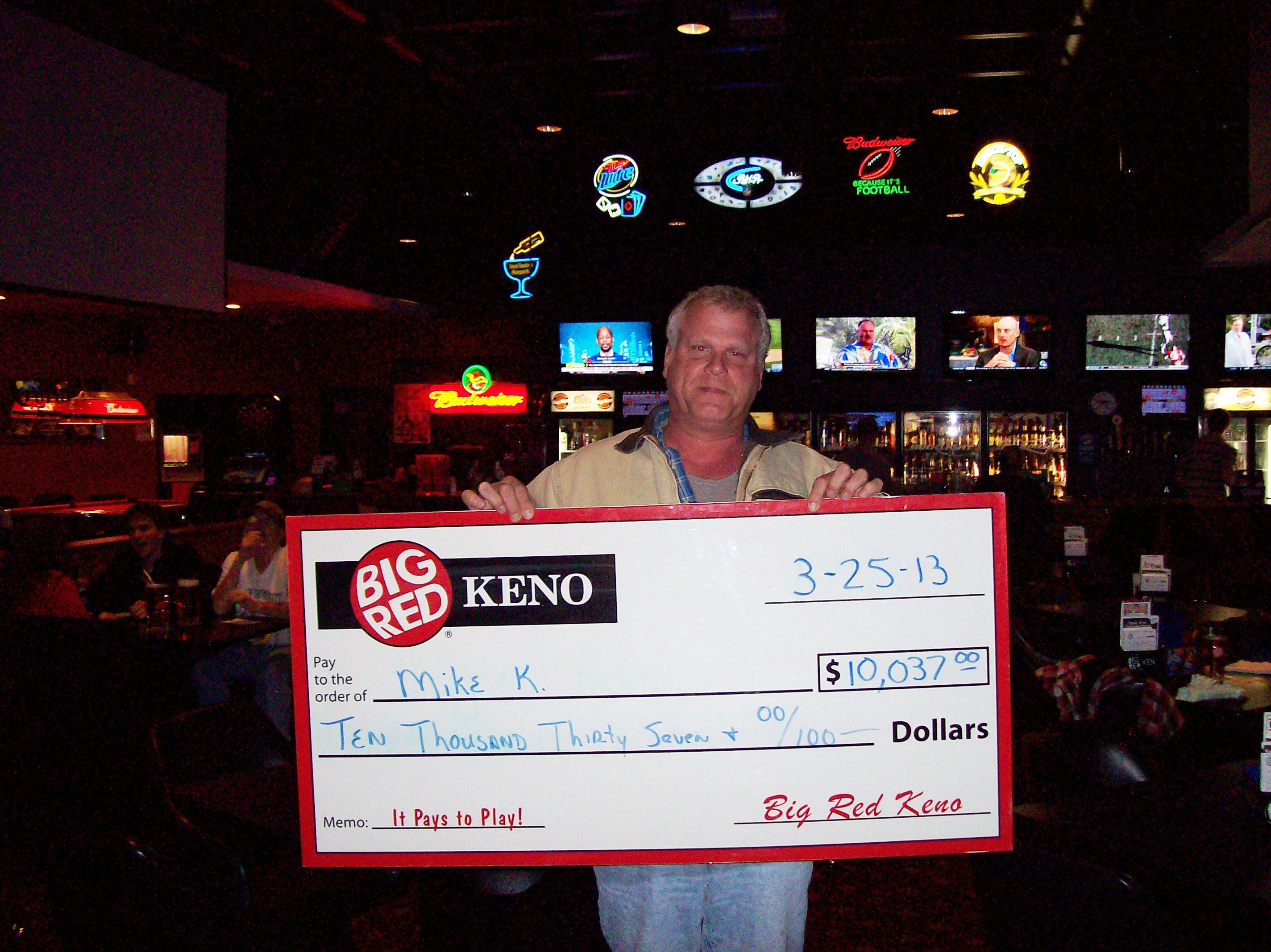 Mike won $10,037 playing Big Red Keno!