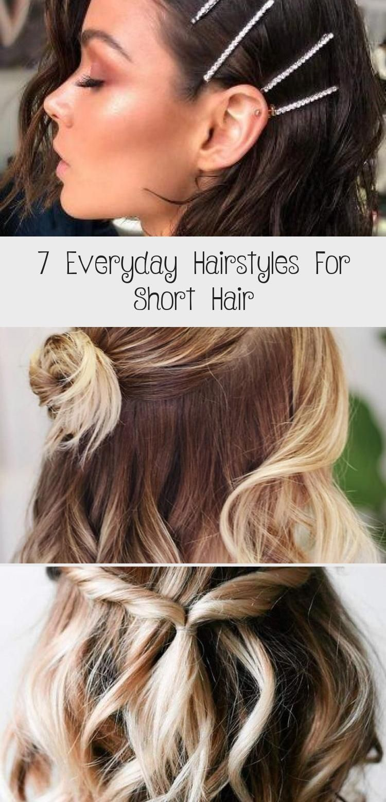 7 Everyday Hairstyles For Short Hair Best Hairstyles 7 Everyday Hairstyles For Short Hair Everydayhair In 2020 Cool Hairstyles Glamorous Hair Everyday Hairstyles