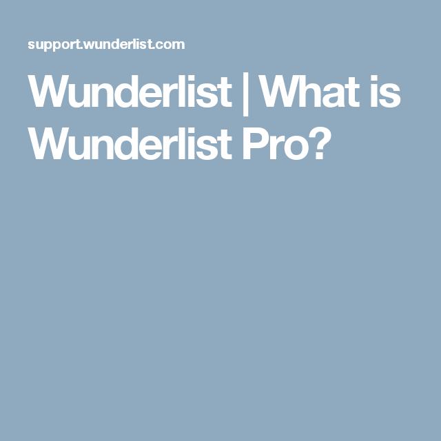 Wunderlist | What is Wunderlist Pro?