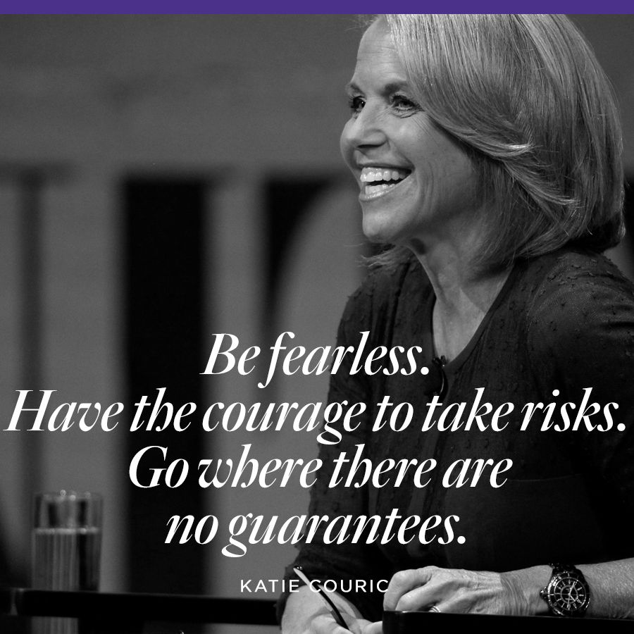 Katie Couric quote on fear and taking risks.