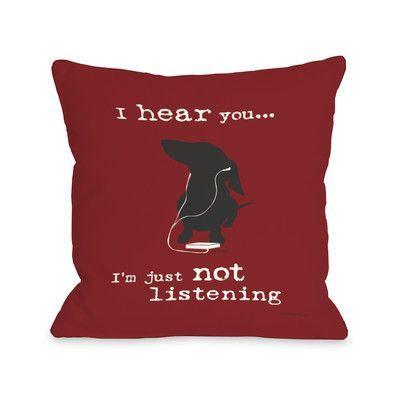 Winston Porter Kaelan Not Listening Throw Pillow Red Throw Pillows Throw Pillows Fun Throw Pillows