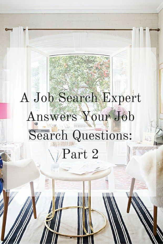 A Job Search Expert Answers Your Job Search Questions