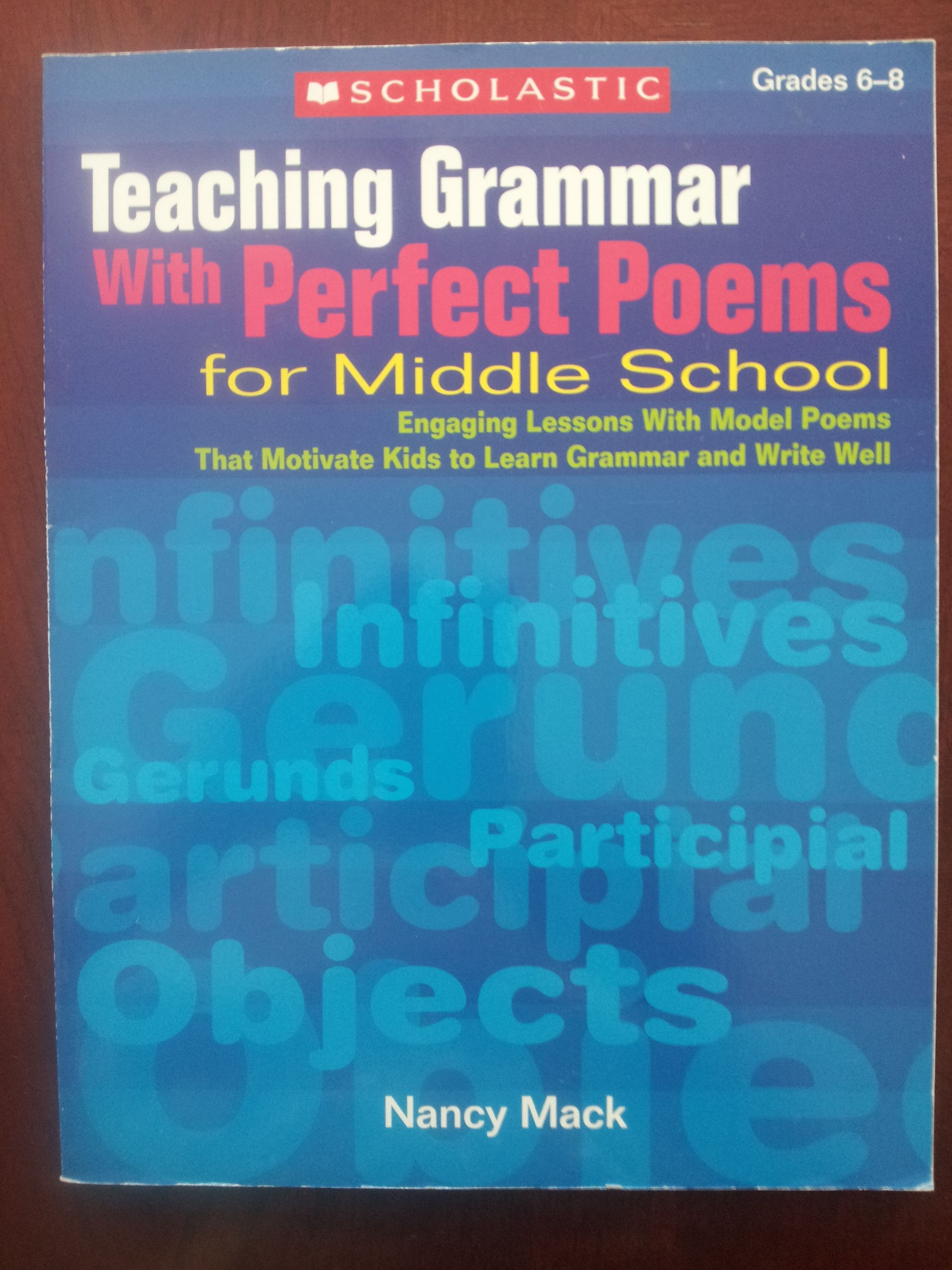 Teaching Grammar With Perfect Poems For Middle School