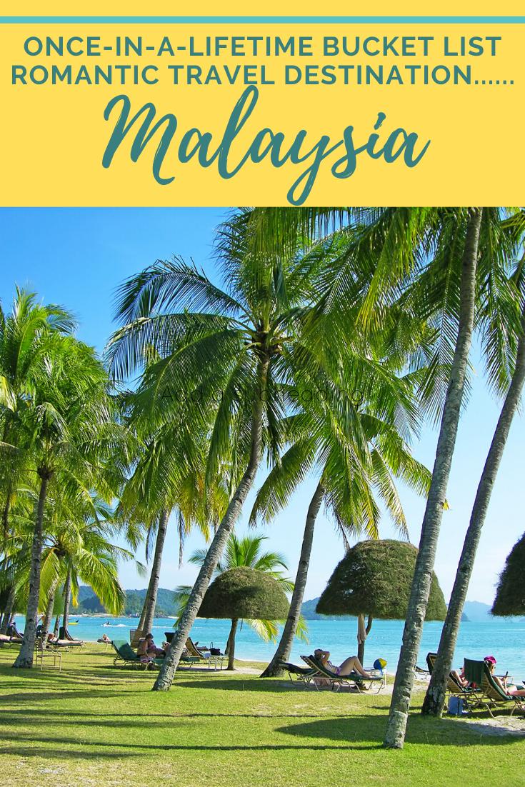 Bucket List Travel Romantic Malaysia Trip Betsi S World Malaysia Travel Romantic Travel Destinations Amazing Travel Destinations