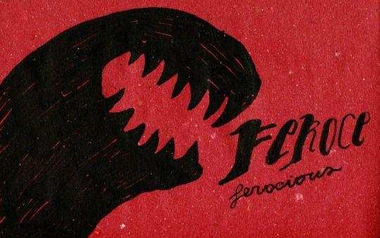 Feroce   Ferocious