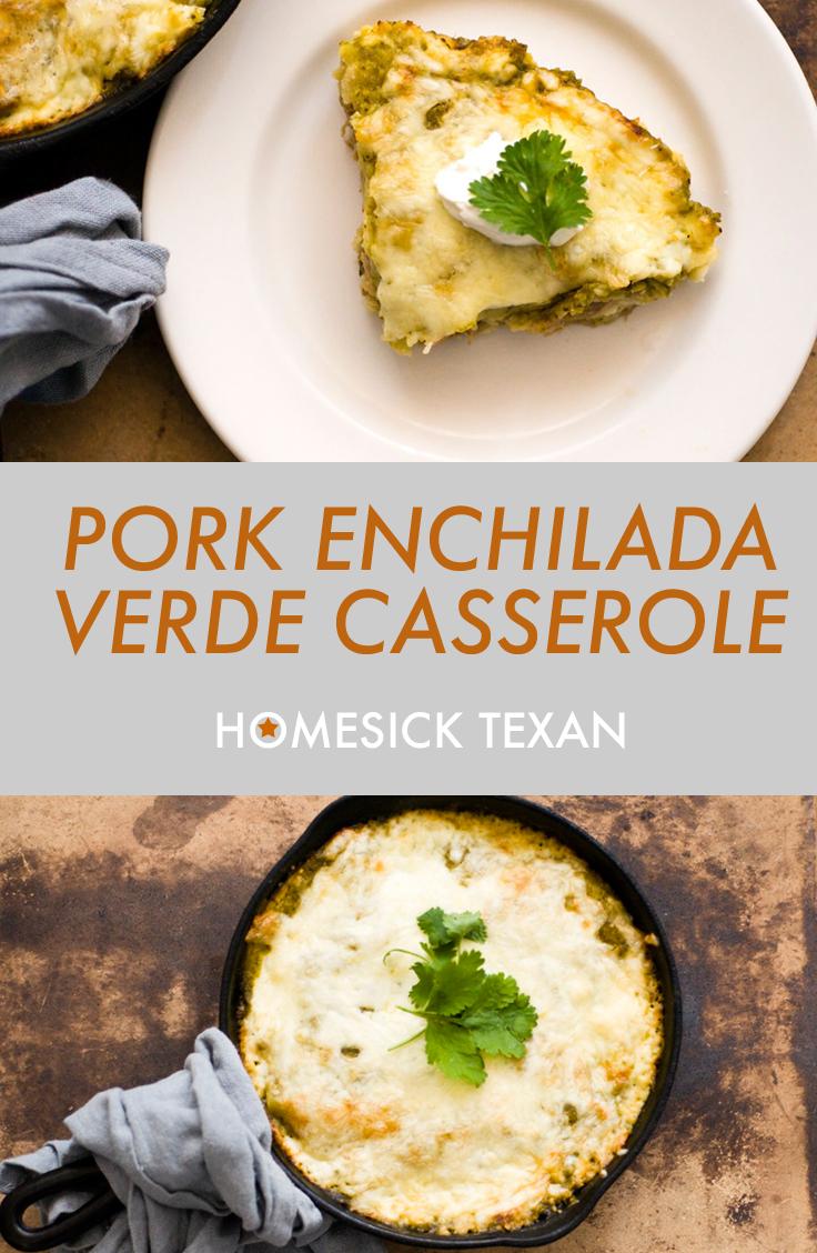 Pork Enchilada Verde Casserole Homesick Texan Pork Enchiladas Mexican Food Recipes Enchiladas Verdes