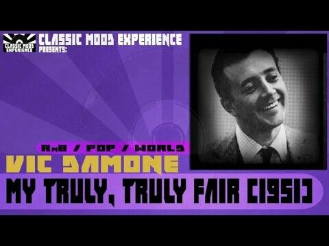 "#28. ""My Truly, Truly Fair""  ***  Vic Damone  (1951)"