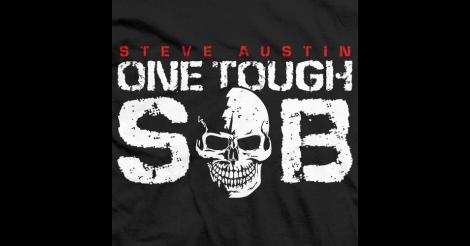 Stone Cold Steve Austin T Shirt Stone Cold Steve Steve Austin Tough