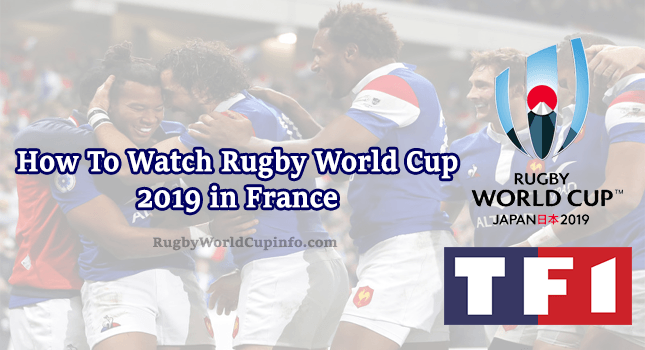 How To Watch Rugby World Cup 2019 in France (Step By Step