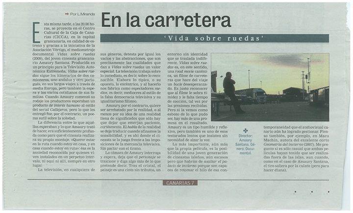 Crítica de 'Vidas sobre ruedas', realizada con motivo del estreno del documental en Gran Canaria. Será uno de los dos mediometrajes que veremos este jueves 17 de julio en el Teatro Guimerá.