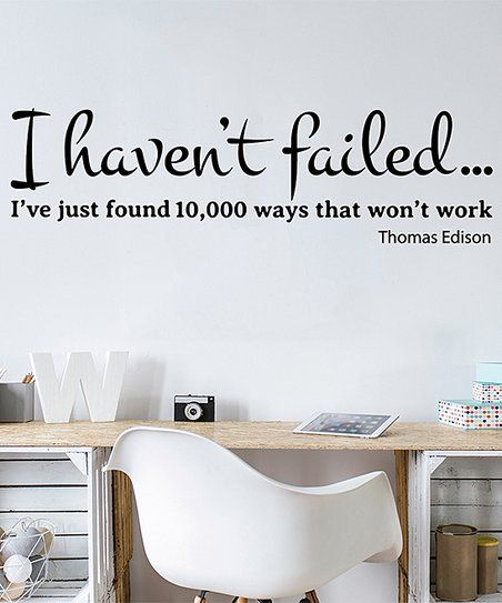 ambiance sticker i havent failed edison quote wall decal set