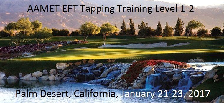 Aamet eft tapping training level 12 palm desert