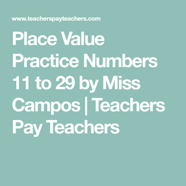 Place Value Practice Numbers 11 to 29 by Miss Campos | Teachers Pay ...