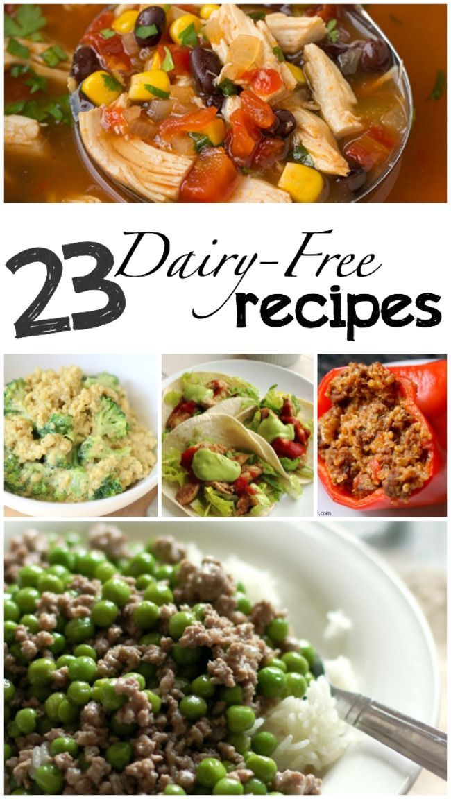 23 quick and easy dairy-free recipes - almost all are gluten-free too!