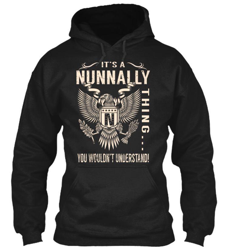 Its a NUNNALLY Thing #Nunnally