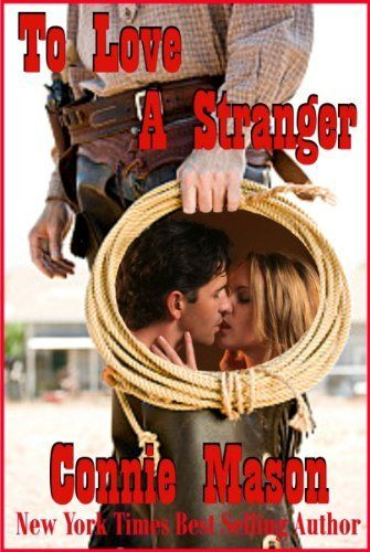 To Love A Stranger By Connie Mason 399 Httpyourdailydream