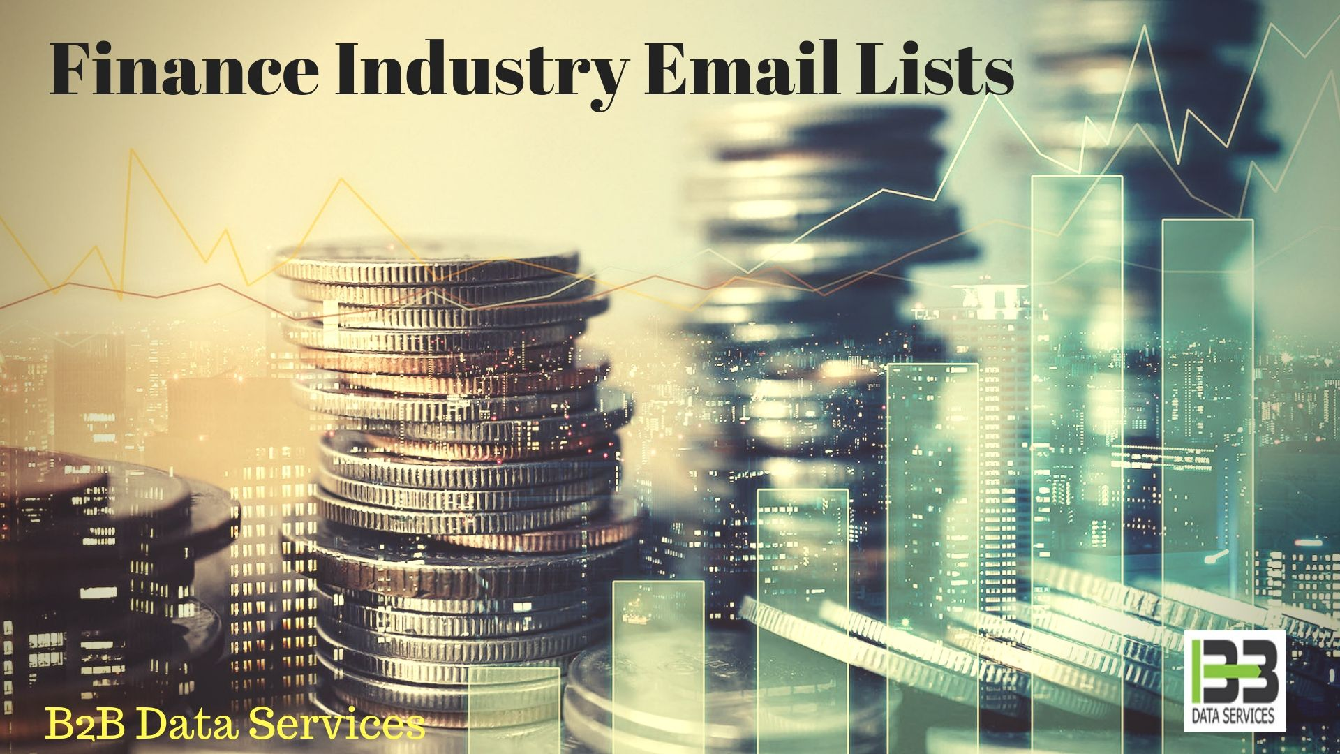 Best Finance Industry Email Lists | B2B Data Services With