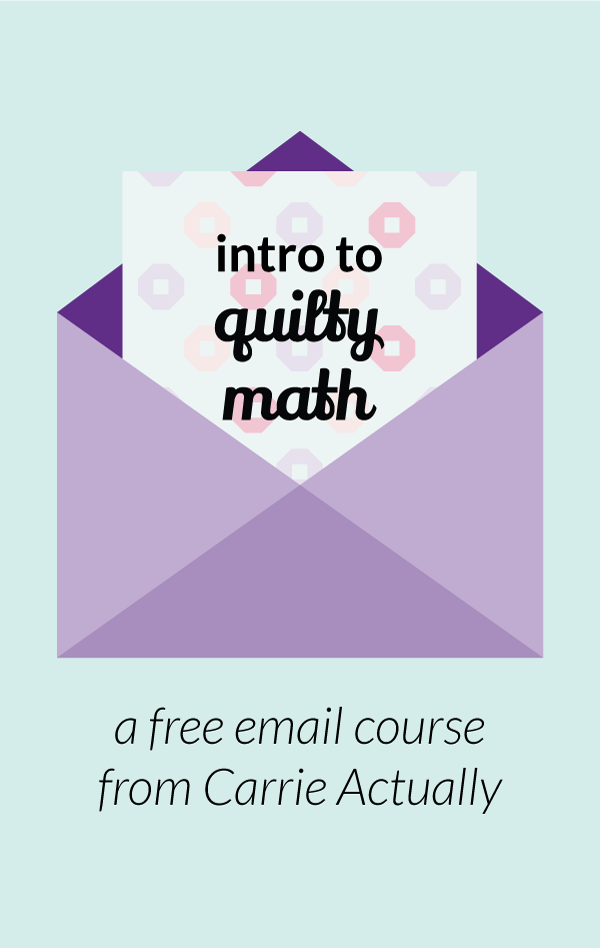 Sign up for this free Intro to Quilty Math email course! | modern ...