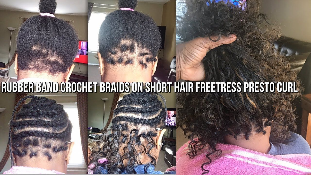 How To Rubber Band Method Crochet Braids On Very Short Hair Freetress Very Short Hair Short Crochet Braids Crochet Curls