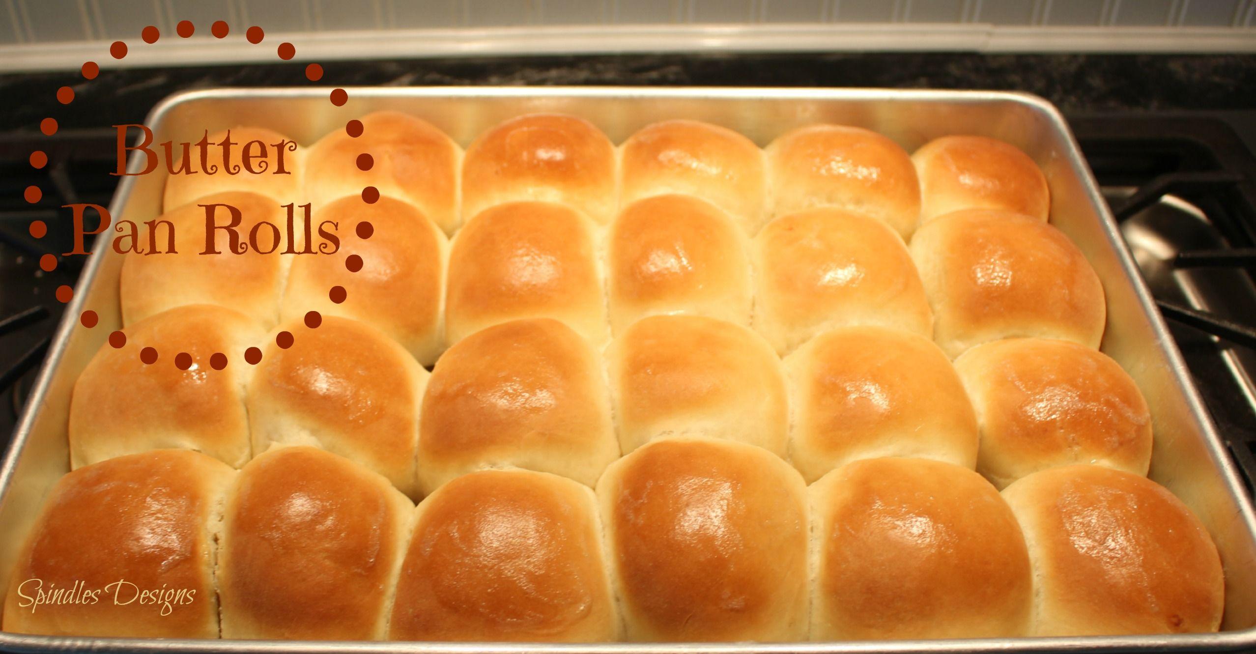 Butter Pan Rolls Recipe Yeast Rolls Recipe Baked Rolls Rolls