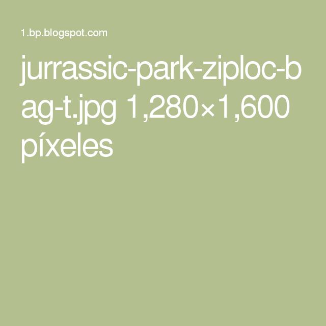 jurrassic-park-ziploc-bag-t.jpg 1,280×1,600 píxeles