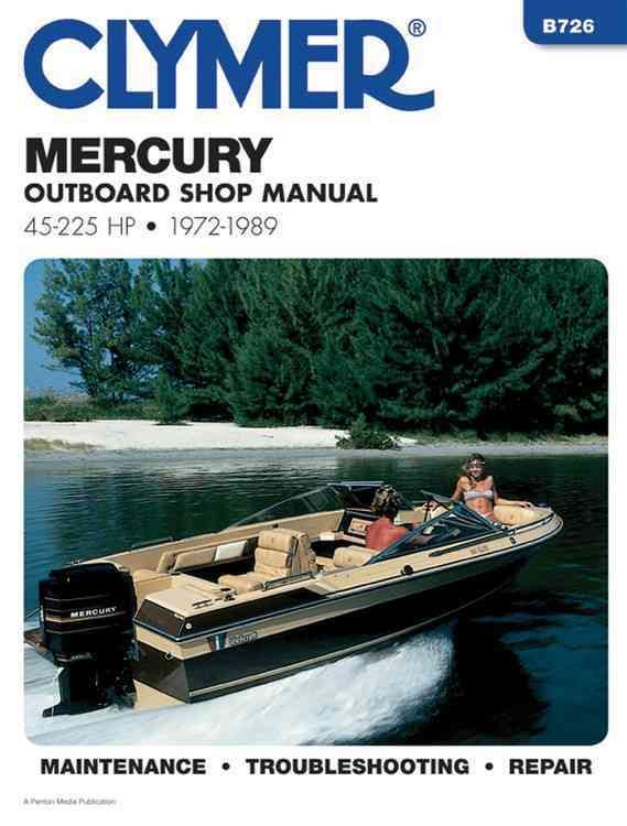 Mercury Outboard Shop Manual 45 225 Hp 1972 1989 Mercury Outboard Clymer Outboard