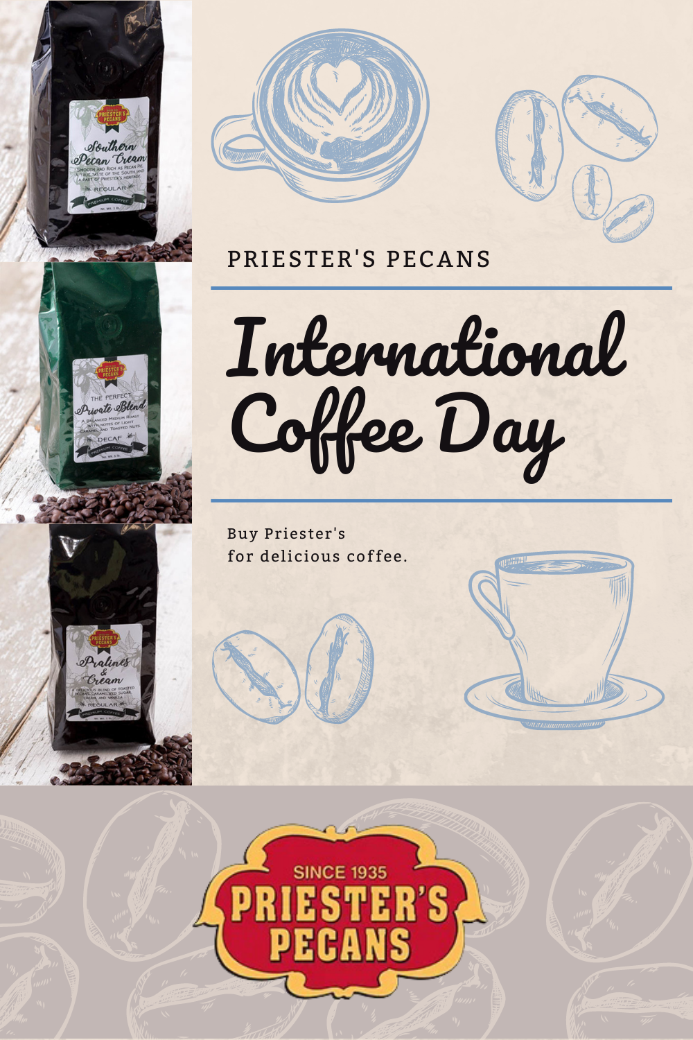 It S International Coffee Day Stock Up On Your Favorite Priester S Pecans Coffee Flavor In The Country Store Of Course Noth Food Catalog Pecan Gourmet Gifts