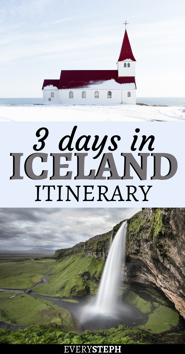 The Only 3 Days in Iceland Itinerary You Need Iceland