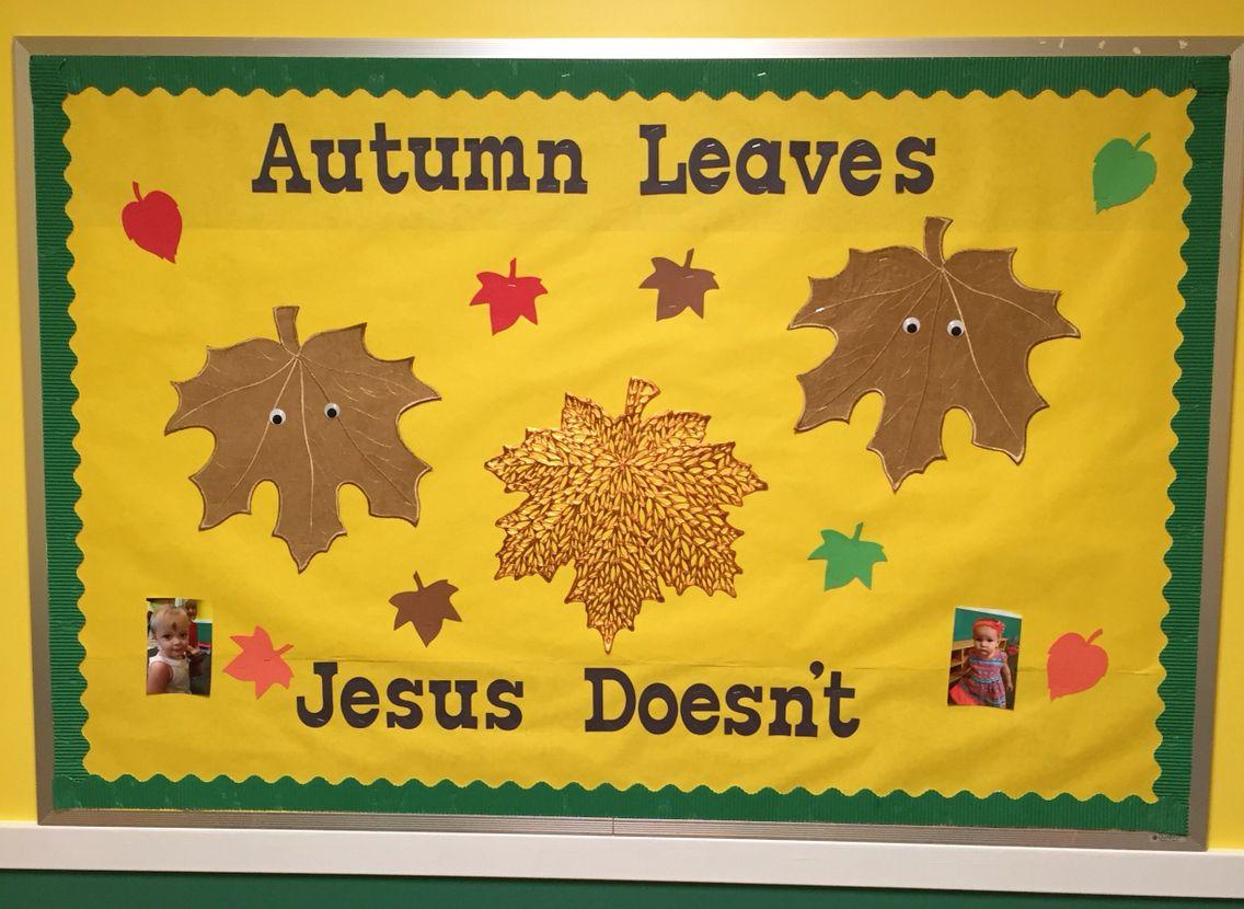 Fall Leaves Sunday School Board November 2015 Church Bulletin Boards Christian Christmas
