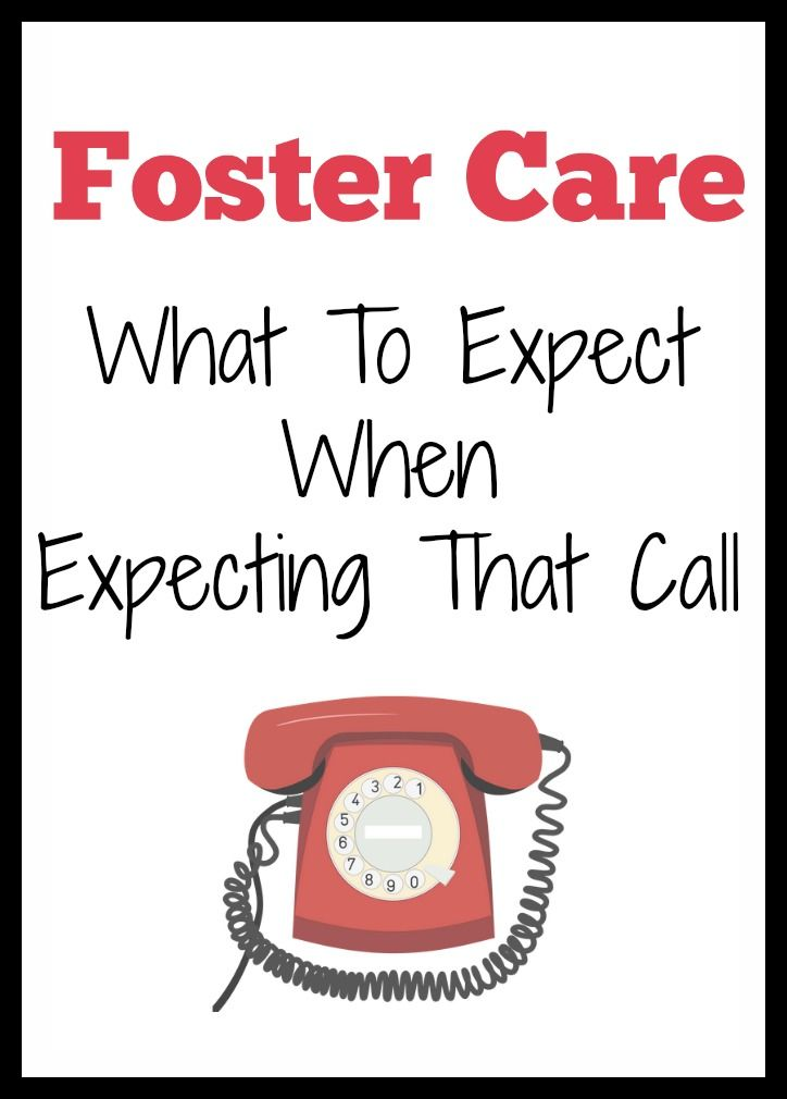 Foster Care ~ What To Expect When You're Expecting That Call. Getting started as a foster parent.