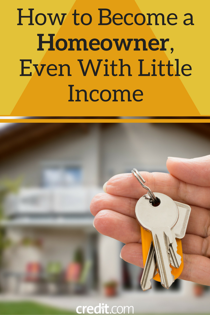 How To Become A Homeowner Even With Little Income Homeowner Home Mortgage How To Better Yourself