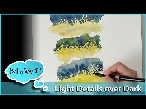 Painting Light Foliage Over Dark Backgrounds In Watercolor