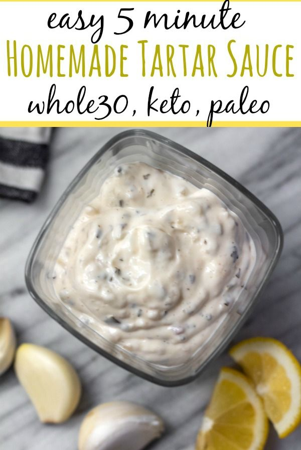 This homemade Whole30 tartar sauce is easy to make, and a much healthier version made sugar-free and dairy-free. It's also a keto and paleo homemade sauce option that is a tasty addition to all of your fish recipes! #whole30recipes #whole30tartarsauce #fishrecipes #homemadesauce #paleo #keto #homemadesauce