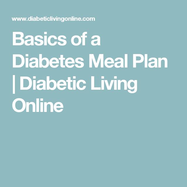 Basics of a Diabetes Meal Plan | Diabetic Living Online