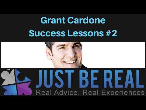 Grant Cardone Success Lessons #2 - YouTube