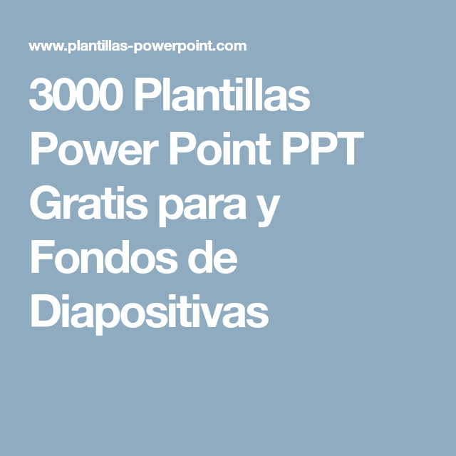 3000 Plantillas Power Point PPT Gratis para y Fondos de Diapositivas ...