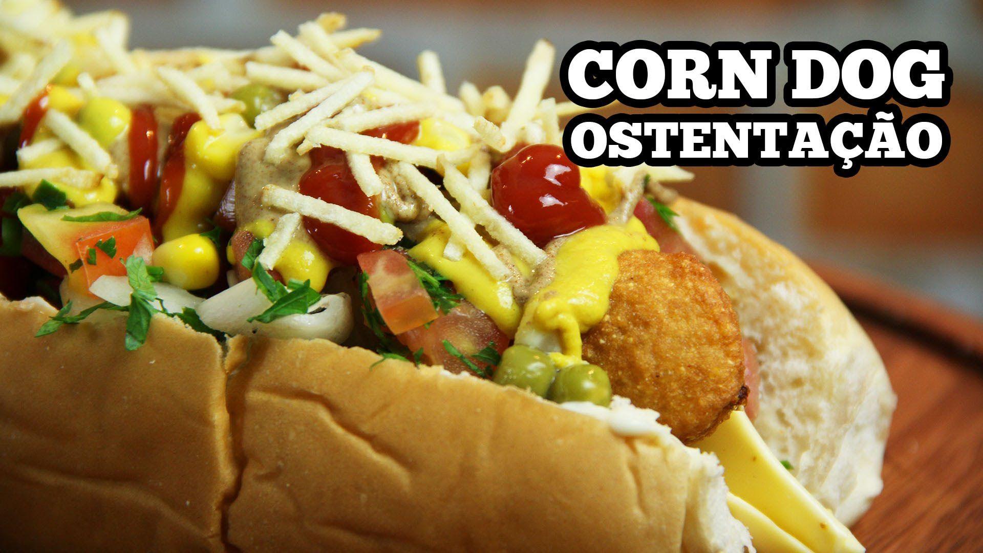 Corn Dog Ostentação - Hot Dog Caseiro - Sanduba Insano