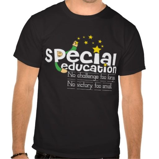 Special Education Motto Dark Color Shirts T Shirt
