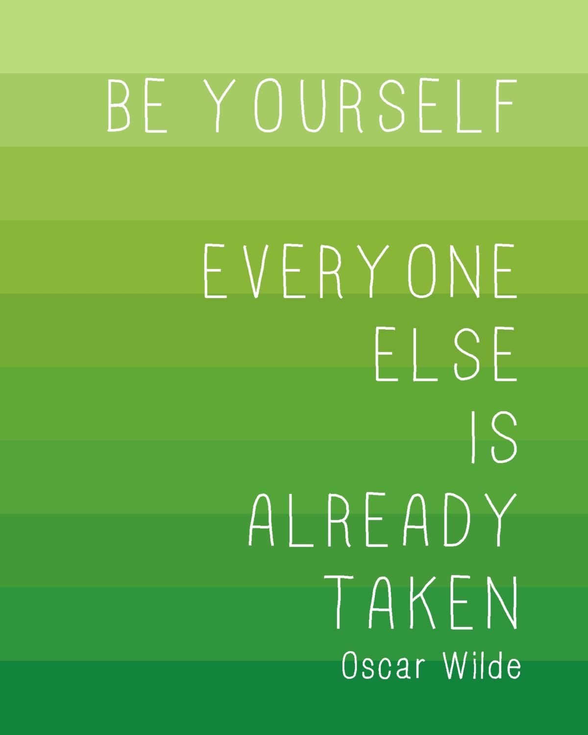 be yourself. everyone else is already taken. +++Visit http://www.quotesarelife.com/ for more quotes about #teens and #growingup