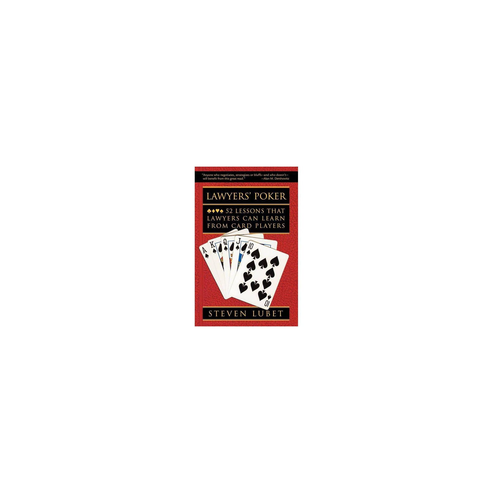 Lawyers Poker 52 Lessons that Lawyers Can Learn from Card Players