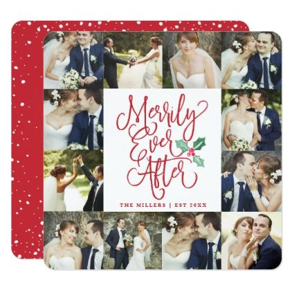 Merrily Ever After Wedding Holiday 12 Photo Card Xmascards Christmaseve Christmas Eve Merry Xmas