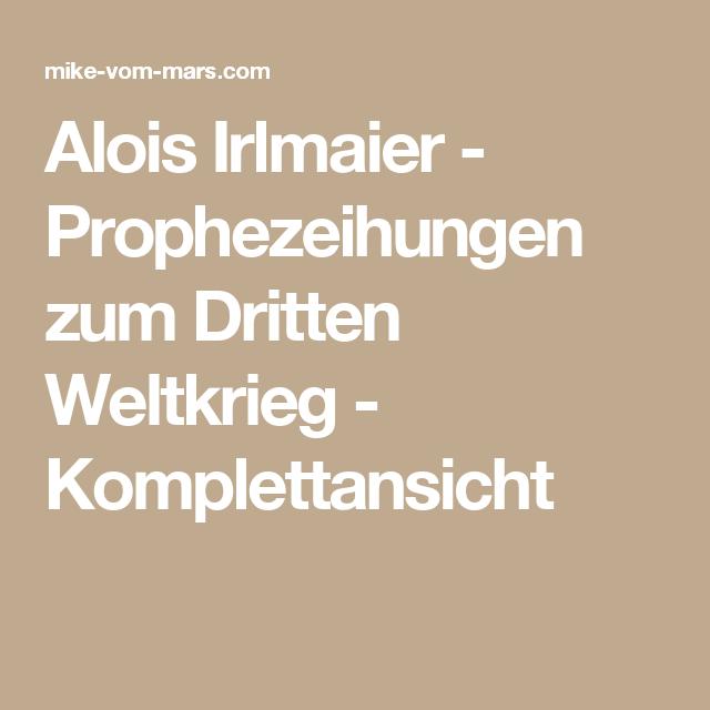 Pin Auf Irlmaier